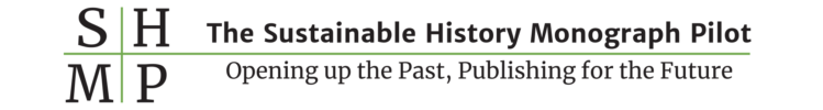 The Sustainable History Monograph Pilot